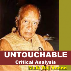 critical analysis of untouchable by mulk raj anand
