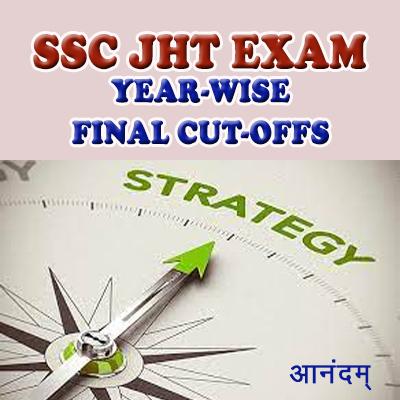 SSC JHT Year wise final cut offs