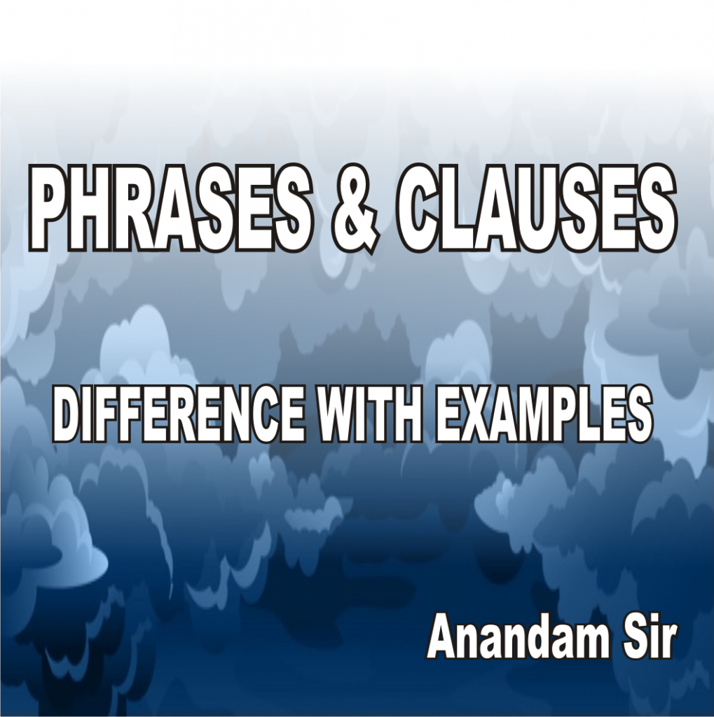 what are phrases and clauses